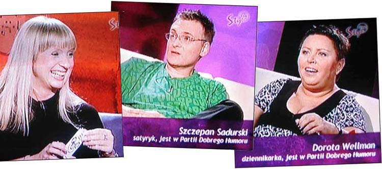 Dorota Wellman Marzena Rogalska Partia Dobrego Humoru Szczepan Sadurski