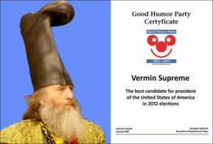 Vermin Supreme Good Humor Party