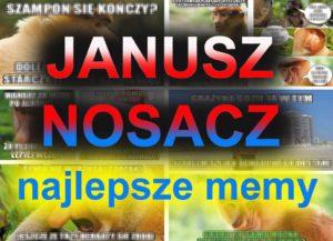 Janusz nosacz memy humor dowcipy Halina Seba Pieter Dżesika kawały