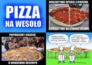 dowcipy pizza humor o pizzy kawały suchary memy śmieszne rysunki na wesoło
