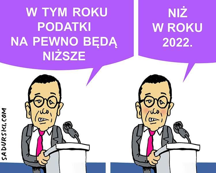 podatki rząd opłaty Mateusz Morawiecki premier PiS satyra rysunek satyryczny 2020 2021 2022