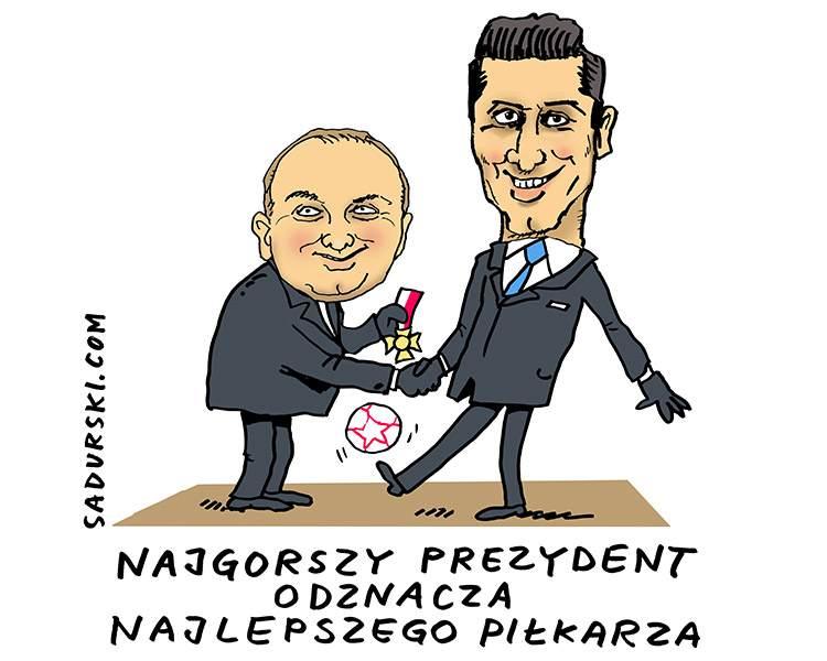 komentarze satyryczne polityczne polityka satyra PiS rząd Dobra Zmiana Robert Lewandowski prezydent Duda